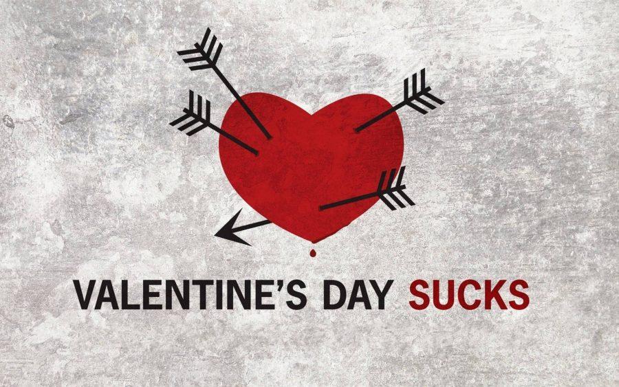 6 Reasons Why Valentine's Day Sucks