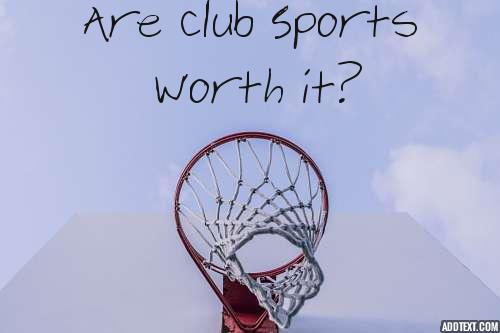 Pay to Play: The Value of Club Sports