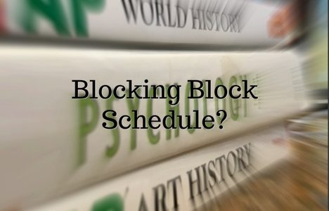 Breaking Block Schedule?