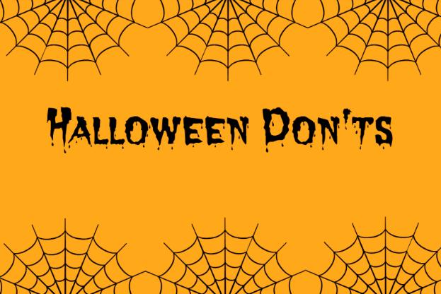 Halloween Don'ts