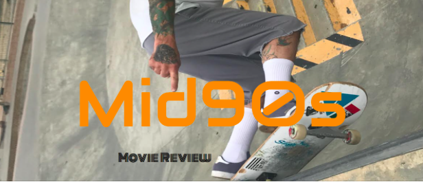 Mid90s Movie Review