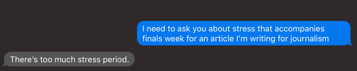 The initial quote from Alexis Menor about stress during finals week