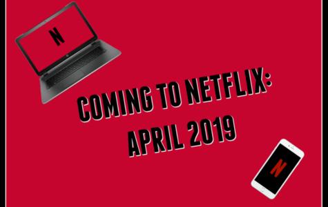 Coming to Netflix: April 2019